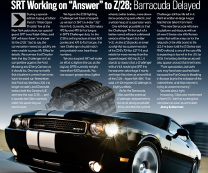 "With Chevrolet announcing a new Camaro Z/28, Chrysler discusses an upcoming ""answer"" to it."